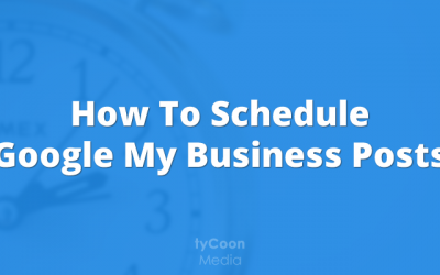 How to schedule Google My Business posts