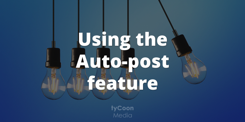 Using the auto-post feature